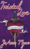 Black Rose Writing, Twisted Love-12 cases of love gone bad
